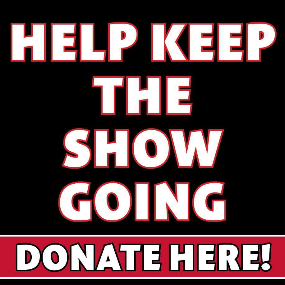 Donate To The Show